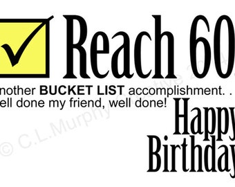 DOWNLOAD, 60th Birthday, Turning 60, Bucket List Birthday, Friend Birthday, Milestone Birthday, 60th Humor Birthday, 60th Birthday Card