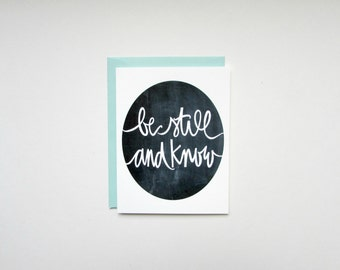 be still and know card: encouragement card, inspirational card, thank you card, sympathy card