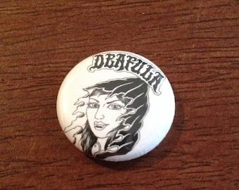 Deafula button, zine pinback button
