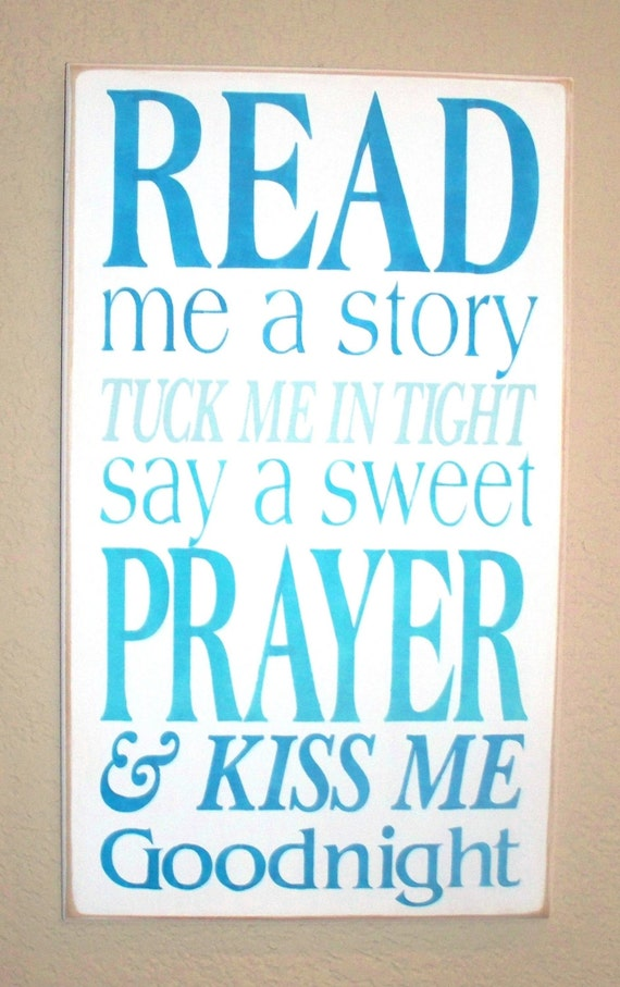 Read Me a Story - Tuck Me in Tight -  Say a Sweet Prayer - Kiss Me Goodnight - Wooden Sign - Hand Painted - Typography - Subway Art - Blue