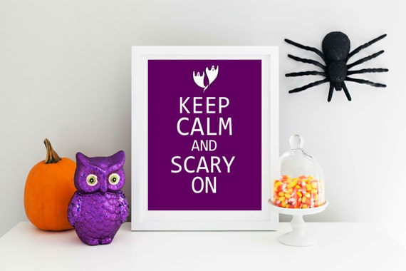 Keep Calm and Scary On. Fun Halloween Print.  Custom Colors 8x10