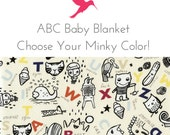 Baby Blanket, Alphabet ABC Print, Choose Your Minky, Custom, Made to Order
