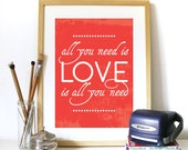 Beatles Poster Music quote ALL you NEED is LOVE. Typography Poster Print Beatles Poster size fits Ikea frame The Beatles Music Art Print