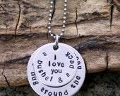 I love you a bushel and a peck Hand Stamped Necklace, mommy necklace