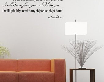 Isaiah 41:10 ~ So Do Not Fear For I Am With You Vinyl Wall Decal Quotes Religious Sticker (JL40)