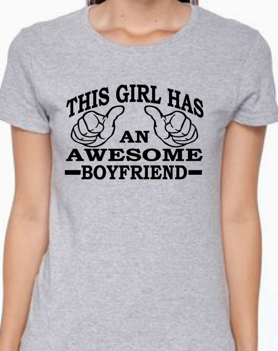Gift for girlfriend anniversary gift for her awesome This guy has an awesome girlfriend shirt