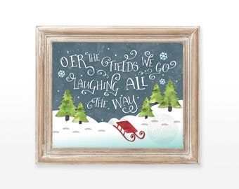 INSTANT DOWNLOAD Jingle Bells Christmas printable art wall  holiday decor quote print Over, O'er the fields we go laughing all the way