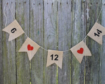 Custom Date Bunting. Wedding Date Garland. Save The Date Photo Prop. Wedding Banner. Wedding Decor. You Choose The Colours. Burlap Bunting.