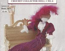 Thread Crochet Pattern CROCHET COLLECTOR DOLL - No. 4 - Victorian 1890 Boston Beauty by J & P Coats Doll, Lacy Skirt, Jacket, Blouse, Hat