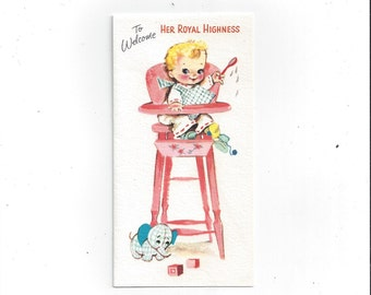 """1950s Baby Welcome Card by Gibson Cards,""""To Welcome Her Royal Highness,"""" Made in USA"""