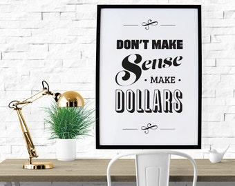 BUY 2 GET 1 FREE Typography Print, Type Poster, Motivational Poster, Black White, Office Decor, Type Decor, Inspirational - Make Dollars