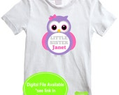 Little Sister Owl Iron On - Sibling Shirt Iron On - Sibling Iron On - New Baby Iron On - Personalized Owl Iron On