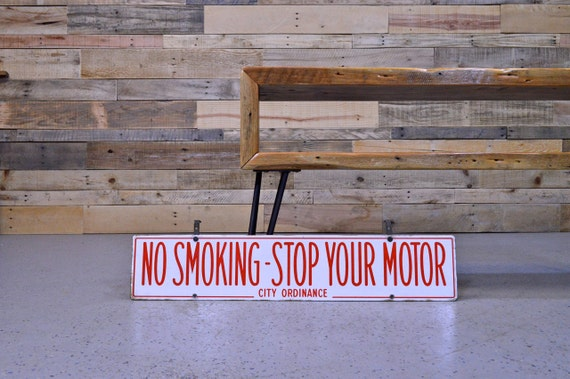 Vintage No Smoking Sign, Porcelain Stop Your Motor City Ordinance Double Sided Sign