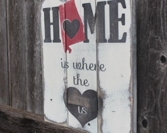 Alabama Sign- Alabama State- Home Sign- Alabama State Sign- Rustic Decor- Housewarming Gift- State Sign- Home is Where the Heart is