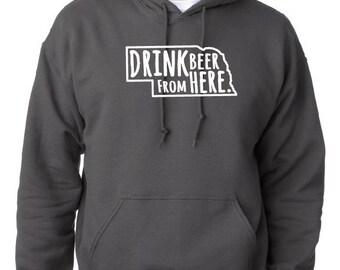 Craft Beer Hoodie- Nebraska- NE- Drink Beer From Here