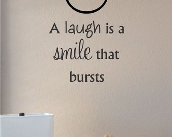 Slap-Art™ A laugh is a smile bursts Vinyl Wall Art Decal Sticker lettering saying uplifting inspirational quote verse