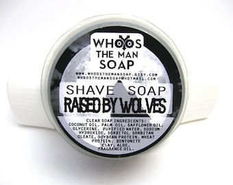 RAISED BY WOLVES Shave Soap Handmade With Bentonite Clay