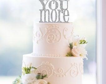 Glitter Love You More Cake Topper, Custom Wedding Cake Topper, Handcrafted Cake Topper, Romantic Elegant Cake Topper, Cursive Script (T054)