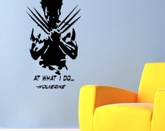 """Wolverine """"I'm the Best There Is"""" -X-Men- DC Comic Wall Decal- (22"""" X 33"""")"""