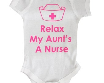 Relax My Aunts a Nurse bodysuit, custom baby gift, cute baby bodysuit, Baby Clothing, Funny Baby t-shirt, baby tee, by BabyApparels #74