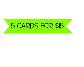 Set of 5 Cards- Sale- Greeting Card