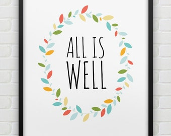 printable 'all is well' wall art // positive thinking print // instant download print // pastel colours home decor print // leafy typo print