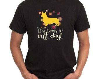 Pembroke Welsh Corgi ItS Been A Ruff Day! T-Shirt