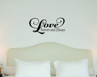 Love Forever and Always vinyl Wall Art Decor design sticker decal