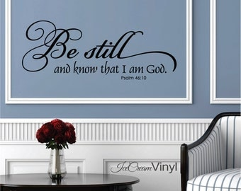 Christian Wall Decal Psalm 46 Scripture Vinyl Wall Decal Be Still Vinyl Decal for Bedroom Family Room Home Decor Vinyl Lettering