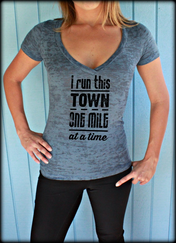 womens burnout workout t shirt i run this town motivational