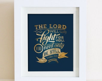 Exodus 14:14 Printable • Bible Verse Typography • Encouragement Verse Scripture Print • Navy Gold Instant Download 8 x 10 • 11 x 14 • 5 x 7