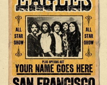 "Your Name on a Eagles concert poster 12""x18"" digital heavy poster - you are the opening act"