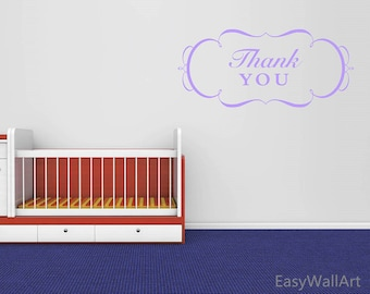 Thank You Wall Decal - Vinyl Letter Stickers - Vinyl Letters Decals - Custom Vinyl Lettering for Cars - Thank You Wall Quotes  #Q157