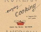 Korean / American - Everyday Cooking