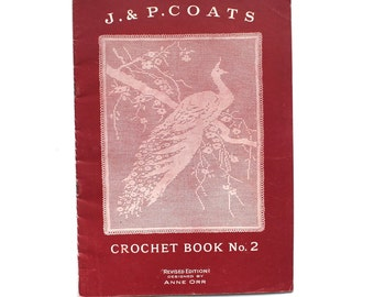 J P Coats Crochet Book No. 2 from the 1910's
