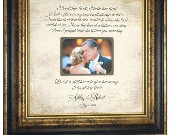 Lyric Frame Personalized Wedding Song First Dance, I LOVED HER FIRST, Father of the Bride Personalized Picture Frame, Dad Gift, 16 X 16