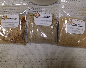Maple Sugar Spice Rubs; Choose your favorite:  Chili Pepper, Savory Herb, Pepper/Paprika, Rosemary Spice and Maple Pepper