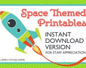 INSTANT Space Themed Teacher and Staff Appreciation Week Printables - Complete Collection