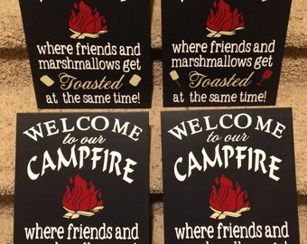 Welcome to Our Firepit Campfire Where Friends and Marshmallows Get Toasted at the same time Wood Handmade Sign