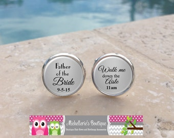 Personalized Father of the Bride Cufflinks and or Tie Clip,Walk me down the aisle,Daddy,Dad,Papa,Custom Wedding Gifts,Gifts for Dads,102