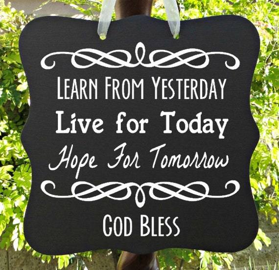 Live For Today Inspirational Sign - Home Decor, Wall Art, New Years Sign