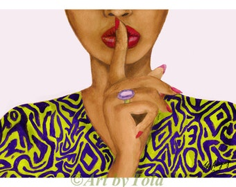 Shhh I'm Having A Style Moment Fine Art Giclee Print from Original Artwork Watercolor Portrait Illustration African Art