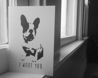 Frenchie Card / French Bulldog / I Love You Card / Anniversary Card / Valentines Day / Birthday Card / Just Because / Animal Card