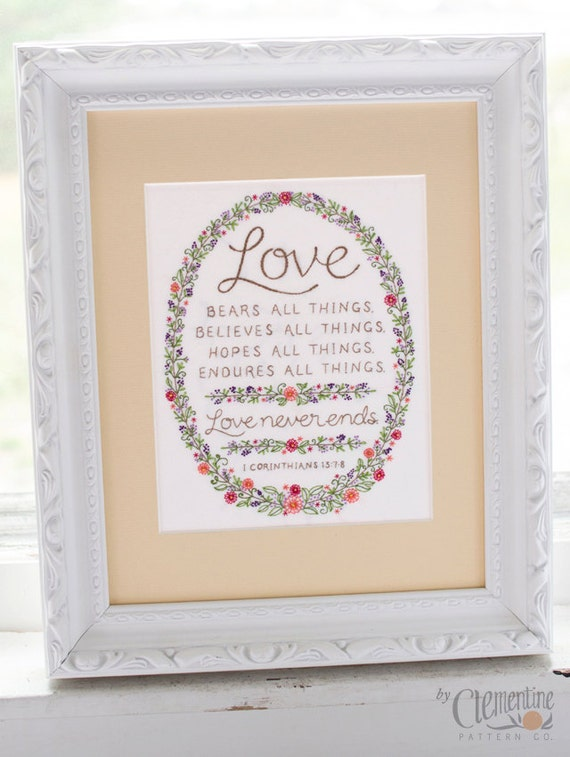 Love Never Ends Embroidery Pattern - Wedding Anniversary Gift - Bible Verse from I Corinthians