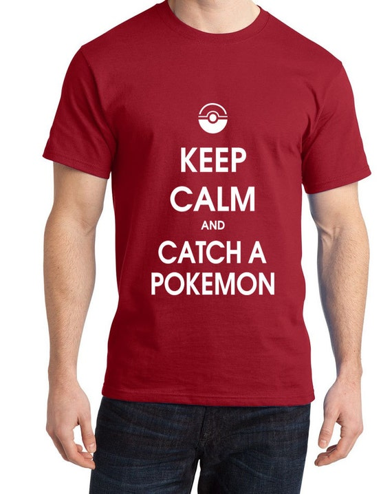 Keep calm and catch a pokemonTee Shirt