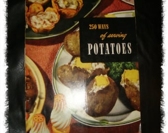 250 Ways of Serving Potatoes Vintage Recipes Cook Book