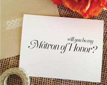 Will you be my Matron of Honor card Personalized asking matron of honor card  (Sophisticated)