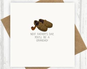 Next Father's Day You'll Be A Grandad Card - Funny Card for Dad This Father's Day With Pipe And Slippers, Grandpa, Gramps, Grandfather - 27