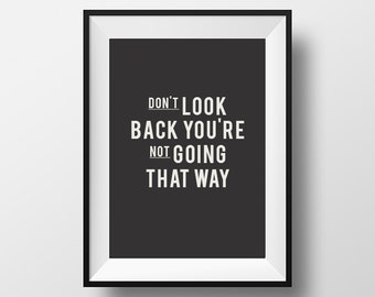 Don't look back, Inspirational poster, quotes, motivational quote, instant download, digital art, printable art, typography, poster, print