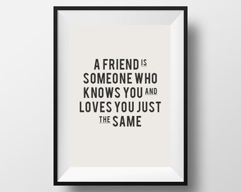 Friendship quote, instant art, download, typography, motivational quote, instant download, digital art, printable, friends, gift for friends